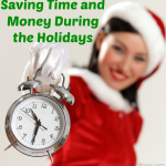 Saving Time and Money During the Holidays