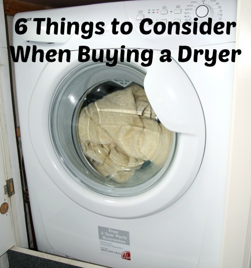 6 Things to Consider When Buying a Dryer