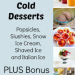Top 5 Ice Cold Desserts