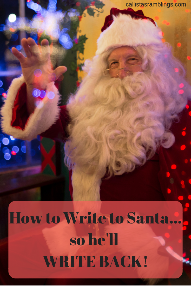 How to Write to Santa so He Will Write Back!
