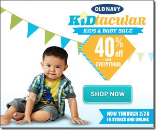 Old Navy Kidtacular Kids & Baby Sale 40% off Everything through 2/20