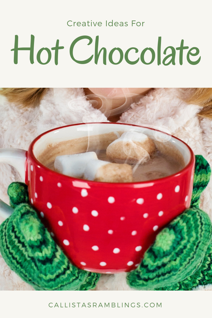 Creative Ideas for Hot Chocolate