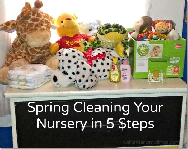 Spring Cleaning Your Nursery in 5 Steps | Callista's Ramblings