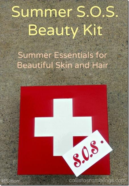 Summer Beauty Essentials S.O.S. Kit - Callista's Ramblings