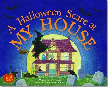 A Halloween Scare at My House (Halloween Books for Kids)