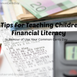 5 Tips to Teach Children About Money #CommonCentsDay