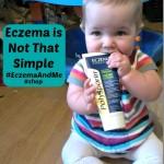 Eczema is Not That Simple #EczemaAndMe #cbias