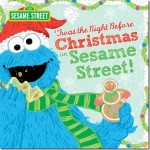 Twas the Night Before Christmas on Sesame Street #CRHGG14