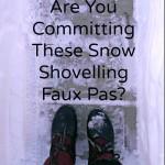 Snow Shovelling Faux Pas
