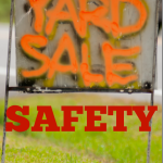 Yard Sale Safety–Buying Used