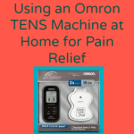 Using a TENS Machine at Home for Pain Relief