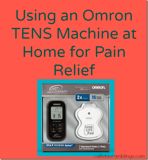 Using an Omron TENS Machine at Home for Pain Relief
