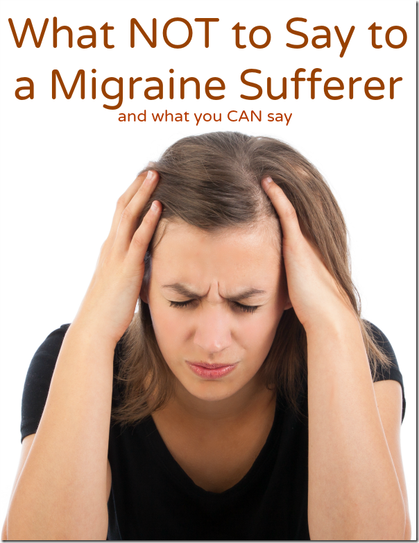 what-not-to-say-to-a-migraine-sufferer