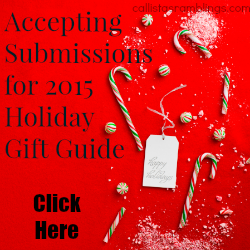 Holiday Gift Guide 2015 Accepting Submissions