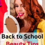 Back to School Beauty Tips for Girls