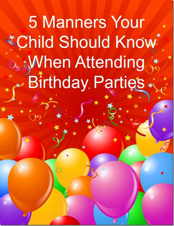 Birthday Party Manners Your Child Should Know