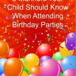 5 Manners Your Child Should Know When Attending Birthday Parties
