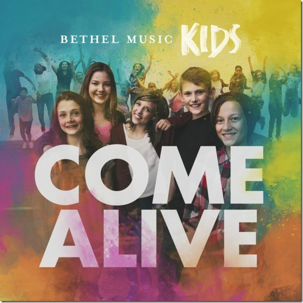 Bethel Music Kids Come Alive CD