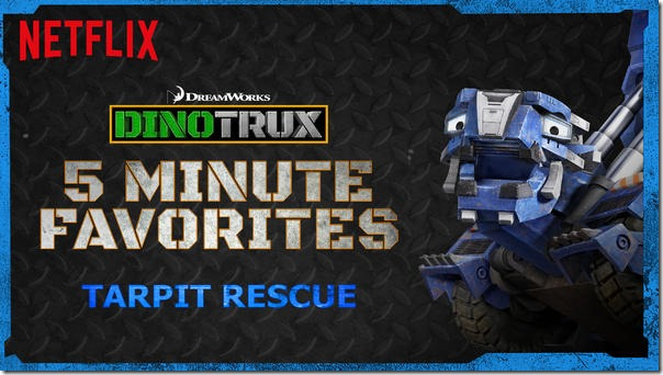 Netflix DinoTrux 5 Minute Favorites