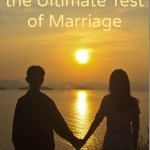 How to Survive the Ultimate Test of Marriage