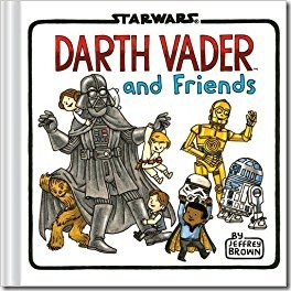 Darth Vader and Friends - Star Wars Books for Preschoolers