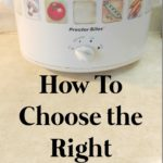 How To Choose a Slow Cooker or Crock Pot