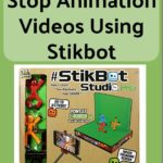 How To Create Stop Animation Videos with #Stikbot