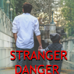 How to Teach Your Kids About Stranger Danger