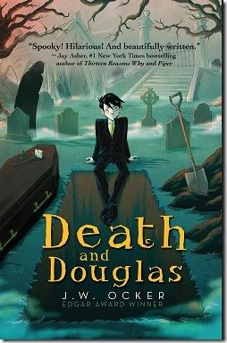 Death and Douglas by J.W. Ocker