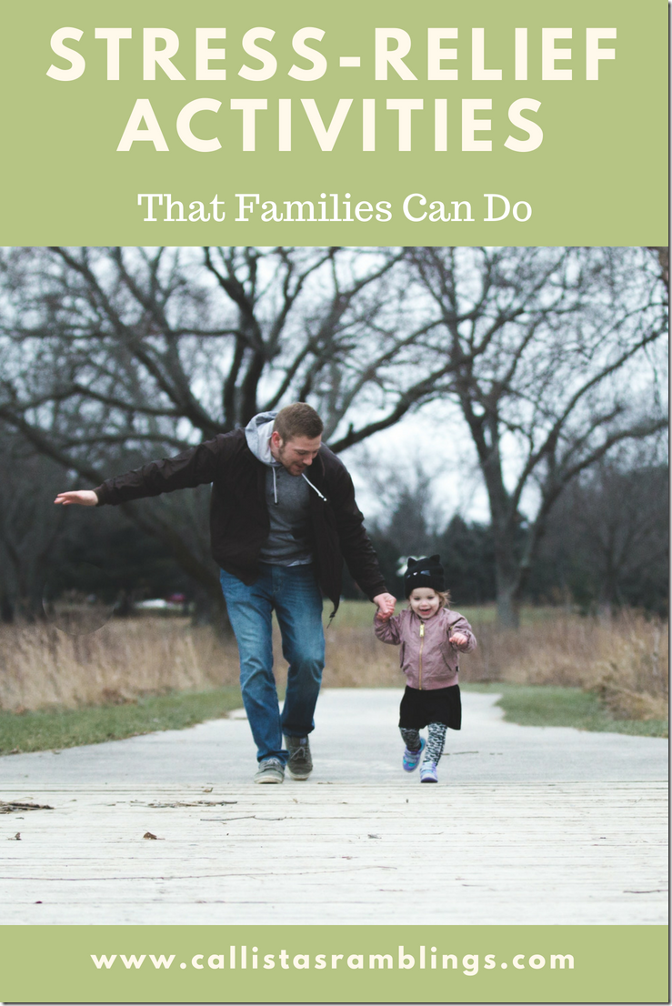 Stress-Relief Activities That Families Can Do