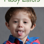 Tips on Raising Kids Not to be Fussy Eaters