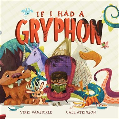 If I Had a Gryphon Picture Book