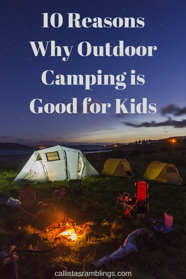 Outdoor Camping is Good for Kids