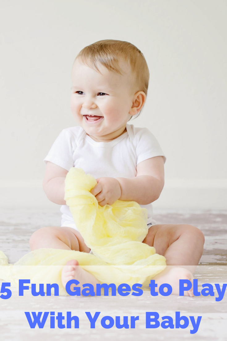 5 Fun Games to Play With Your Baby