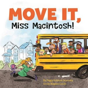 Move It Miss Macintosh by Peggy Robbins Janousky