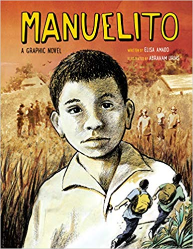 A book review of Manuelito by Elisa Amado (Graphic Novel)
