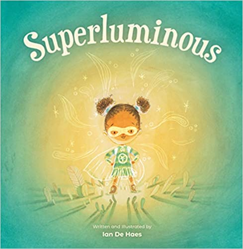 Superluminous by Ian De Haes