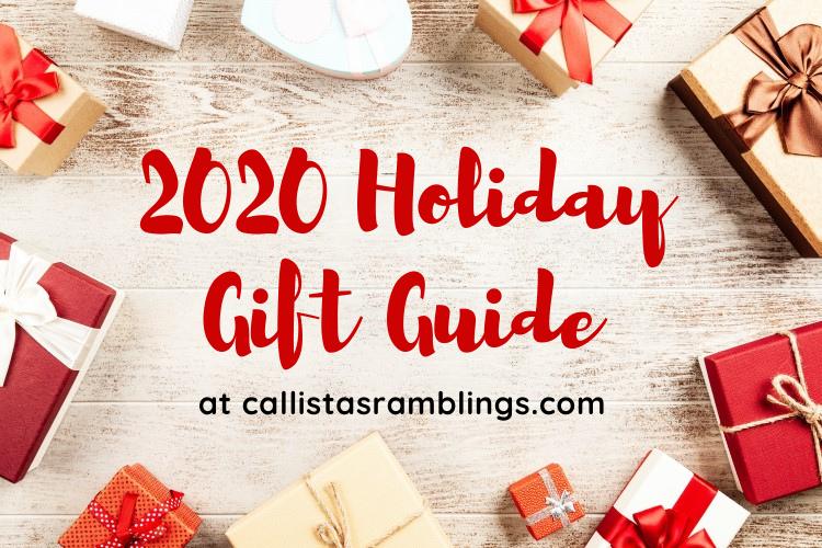 2020 Holiday Gift Guide at callistasramblings.com