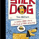 Stick Dog (Book 1) by Tom Watson